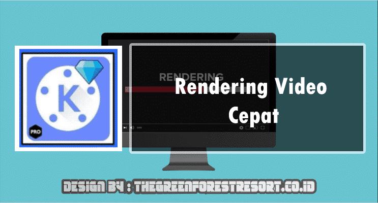 aplikasi edit video rendering cepat