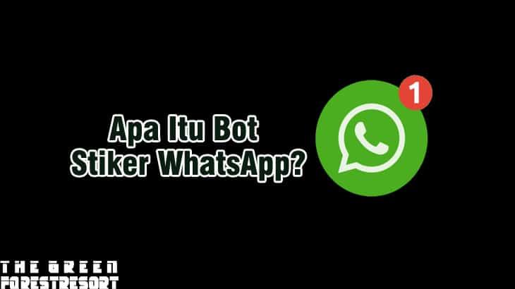 Apa Itu Bot Stiker WhatsApp