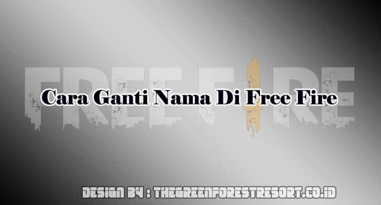 Cara Mengganti Nickname Di Free Fire