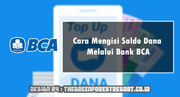 Cara Mengisi Saldo Dana Melalui Bank BCA