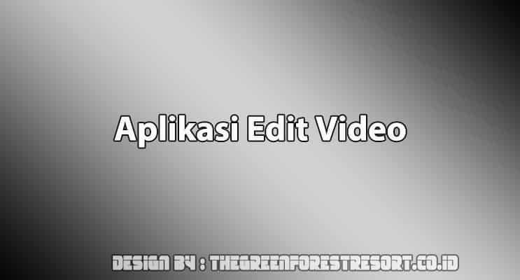 Cover Aplikasi Edit Video