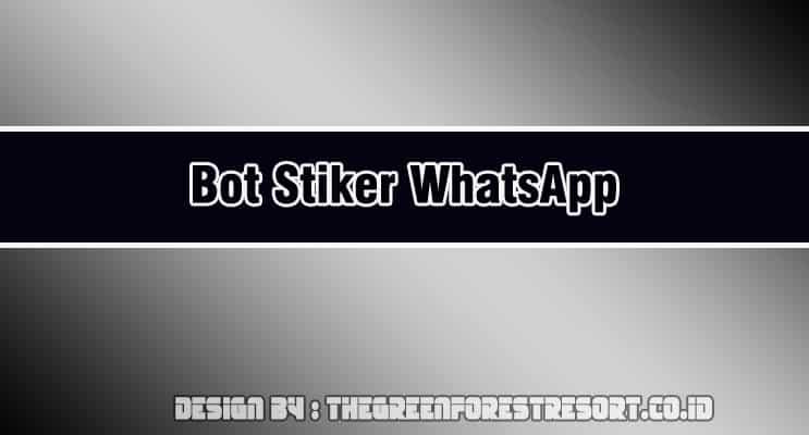 Cover Bot Stiker WhatsApp