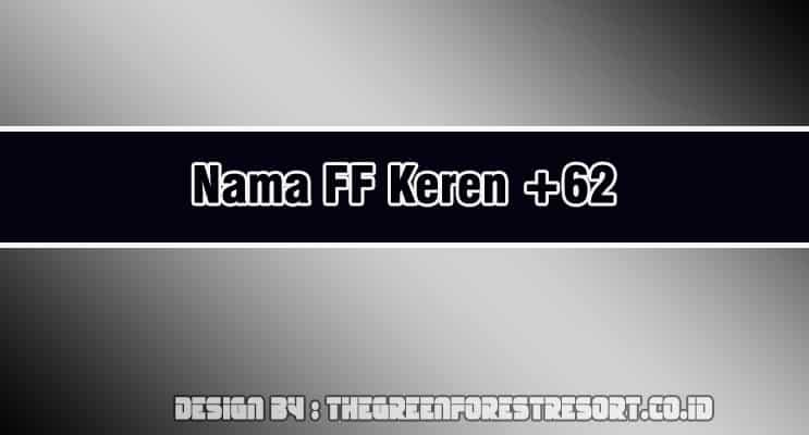 Cover Nama FF Keren 62