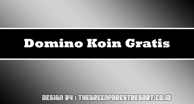 Domino Koin Gratis