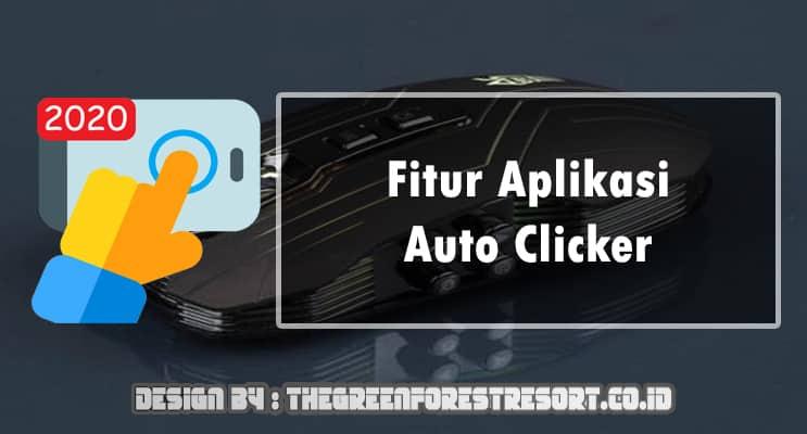 Fitur Aplikasi Auto Clicker