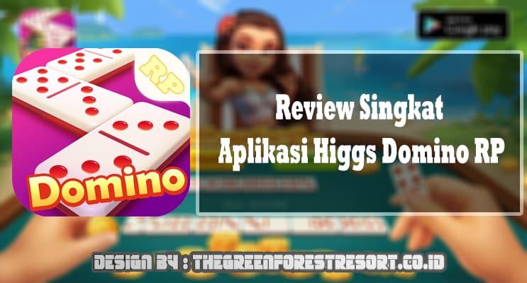 Review Singkat Aplikasi Higgs Domino RP
