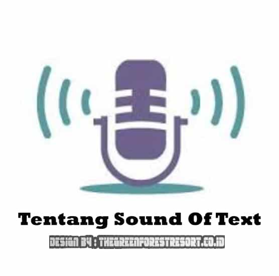Tentang Sound Of Text