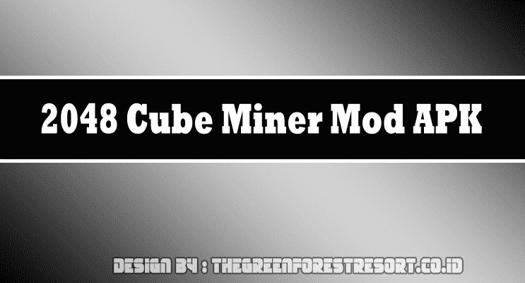 2048 Cube Miner Mod APK