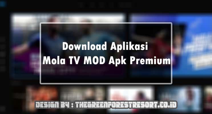 Download Aplikasi Mola TV MOD Apk Premium