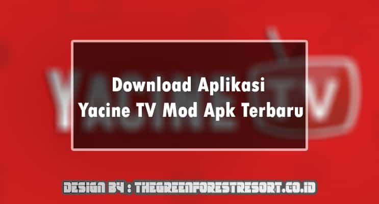 Download Aplikasi Yacine TV Mod Apk Terbaru