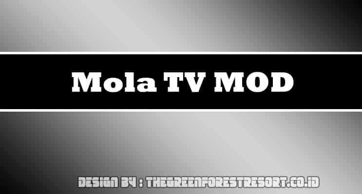 Mola TV MOD